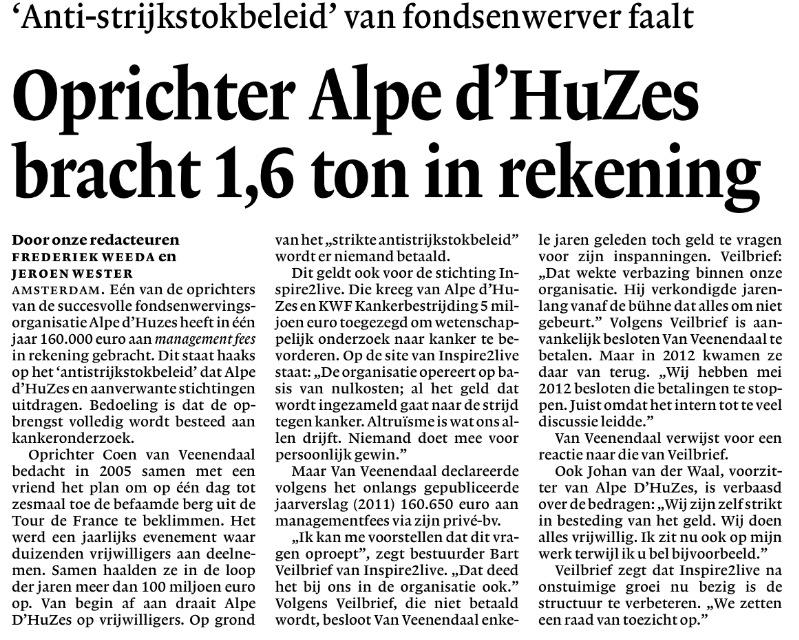 Oprichter Alpe d'HuZes bracht 1,6 ton in rekening (Bron: NRC)